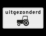 Verkeersbord RVV OB55 - Onderbord - Uitgezonderd tractoren