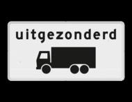 Verkeersbord RVV OB61 - Onderbord - Uitgezonderd vrachtauto's