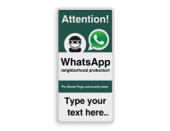WhatsApp - English - Attention! Neighborhood Protection + own text - L209wa-g