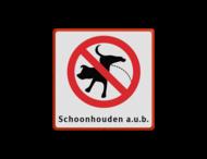 Verbodsbord -  Verboden honden te laten plassen - met tekst