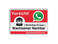 WhatsApp - Vorsicht Nachbarschafts WhatsApp-Gruppe - Verkehrsschild