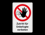 Zutritt für Unbefugte verboten - Verkehrsschild