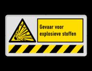 Veiligheidsbord waarschuwing explosieve stoffen | 1 symbool + banner