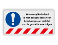 Informatiebord - Niet aansprakelijk voor schade - vrije tekst