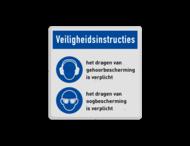 Gebodsbord met instructies | Gehoor- en oogbescherming verplicht (PBM)