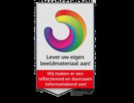Informatiebord vlak buigzaam 1mm rechthoek 3:2 reflecterend + eigen ontwerp/opdruk