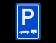 Verkeersbord RVV E08 - Parkeerplaats auto's met aanhanger