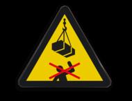 Waarschuwingssymbool Niet onder de last lopen