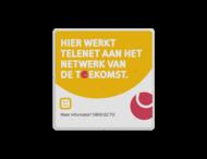 Informatiebord TELENET reflecterend in huisstijl - NETWERK VAN DE TOEKOMST