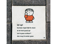 Dick Bruna Stoeptegel - let op - 300x300mm