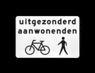 Verkeersbord RVV OB52b - Uitgezonderd aanwonenden, fietsers en voetgangers