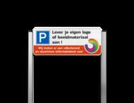 Parkeerplaatsbord type TS3 Aluminium geborstelde staanders + eigen ontwerp