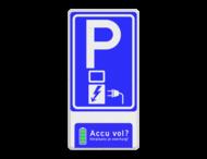 Verkeersbord RVV E08o - accu vol verplaats voertuig