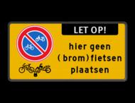 Verkeersbord E03 + geen (brom)fietsen plaatsen + slot
