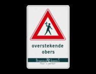 Informatiebord Overstekende obers - inclusief logo/huisstijl