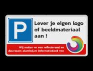 Parkeerplaatsbord 400x200mm + Met logo of eigen ontwerp