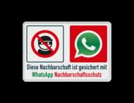Diese Nachbarschaft ist gesichert mit WhatsApp Nachbarschaftsschutz - Verkehrsschild