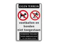 Informatiebord - Eigen Weg verboden voor honden en om te voetballen