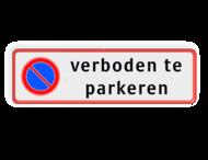Parkeerplaatsbord RVV E01 +  Eigen tekst