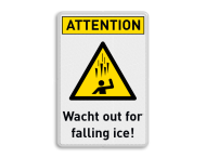 Waarschuwingsbord - Watch out for falling ice