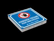 Symbooltegel 300x300mm - Aanduiding verboden toegang voor ongevoegden