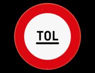 Verkeersbord SB250 C47 - Tolpost. Verbod voorbij te rijden zonder te stoppen
