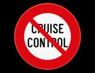 Verkeersbord SB250 C48 - Vanaf het verkeersbord tot het volgend kruispunt, verbod de cruise control te gebruiken.