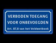 Verkeersbord verboden toegang voor onbevoegden art.87,8
