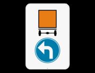 Verkeersbord SB250 D4 links - Verplicht linksaf voor voertuigen die gevaarlijke goederen vervoeren