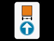 Verkeersbord SB250 D4 rechtdoor - Verplicht rechtdoor voor voertuigen die gevaarlijke goederen vervoeren
