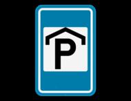 Verkeersbord SB250 F60 - Overdekte parking