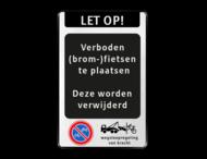 Verkeersbord verboden (brom)fietsen plaatsen - RVV E03 + wegsleepregeling