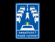 Verkeersbord RVV L213 - Zwaailicht? Maak ruimte!