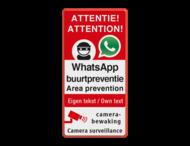 WhatsApp NL+EN ATTENTION - Area prevention - Camera surveillance + own text