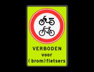 Verkeersbord RVV C15 met eigen tekst - fluorescerende achtergrond
