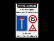 Terreinbord doodlopende weg + A01-15 + spelende kinderen met eigen tekst
