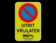 Parkeerverbod E1 Uitrit vrijlaten + wegsleepregeling