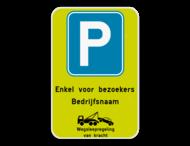 Parkeerbod - Enkel voor bezoekers + wegsleepregeling