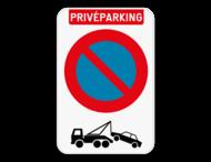 Privé parking parkeerverbod E1 + wegsleepregeling