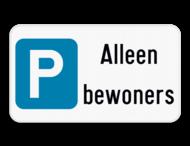 Parkeerbord - E9 - eigen tekst