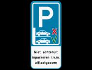 Parkeerbord Niet achteruit inparkeren + eigen tekst
