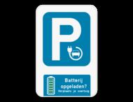 Parkeerbord - Batterij vol?