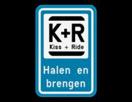 Parkeerbod Kiss&Ride + eigen tekst