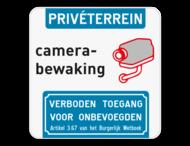 Camerabewaking - Privéterrein - Verboden toegang