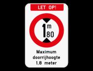Bord Opgelet - Maximum doorrijhoogte