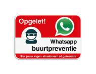 WhatsAppbord - Opgelet - jouw straat of gemeente
