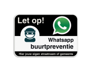 WhatsAppbord - Let op! - jouw straat of gemeente