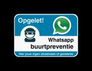 WhatsAppbord - Opgelet - jouw straat of gemeente - Blauw