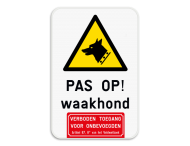 Informatiebord - Waakhond - Verboden toegang