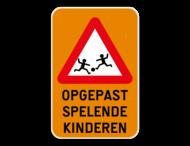 Verkeersbord Opgepast spelende kinderen
